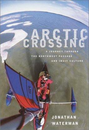 arctic crossing by joanathan waterman