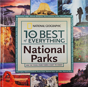 The 10 Best of Everything National Parks by National Geographics