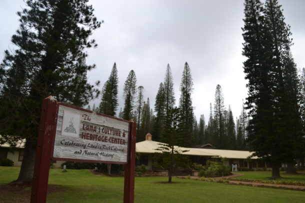 The Lanai Culture and Heritage Center