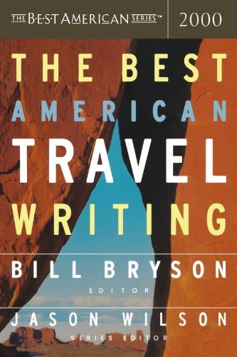 best american travel writing of 2000 bill bryson